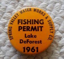 1961 Lake DeForest N.Y. Fishing Permit Badge / Pinback, Spring Valley Waterworks