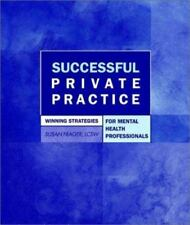 Successful Private Practice: Winning Strategies for Mental Health Professionals
