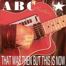 """ABC – That Was Then But This Is Now 7"""" NT105 – Ex"""