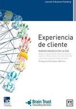 EXPERIENCIA DE CLIENTE / CUSTOMER EXPERIENCE - DE LA-HOZ, MARCOS GONZßLEZ/ ROMßN