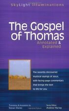 The Gospel of Thomas: Annotated & Explained (SkyLight Illuminations) by Stevan L