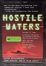 Hostile Waters by Igor Kurdin, R. Alan White, Peter Huchthausen and Peter...