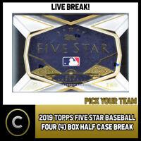 2019 TOPPS FIVE STAR BASEBALL 4 BOX (HALF CASE) BREAK #A953 - PICK YOUR TEAM