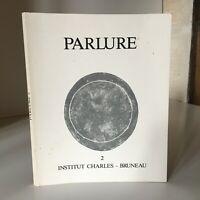 Revista Parlure 2 Cuadernos Del Instituto De Charles Bruneau Ardennes 1986