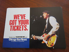 PAUL McCARTNEY Chicago Sun Times We've got your tickets poster 11x16