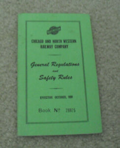 Vintage 1959 Booklet Chicago and North Western Railway Company Regulations Rules