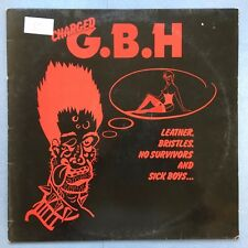 Charged G.B.H. - Leather, Bristles, No Survivors & Sick Boys - CLAY-LP5 Ex