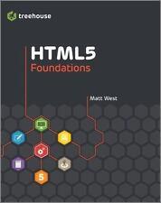 HTML5 Foundations by West, Matt