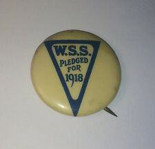 Old Antique World War 1 Savings Service Pledged For 1918 Pinback Button Military