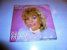 """CORRY FABRY - Hoe Moet Ik Verder Zonder Jou - Dutch 7"""" Juke Box Vinyl Single"""