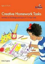 Creative Homework Tasks: Activities to Challenge and Inspire 9-11 Year Olds by