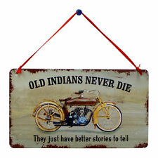 "Indian Motorcycle Tin Sign ""Old Indians Never Die"" Antique Wall Décor New"