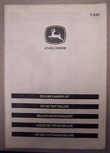 JOHN DEERE DELUXE CANOPY KIT T-520