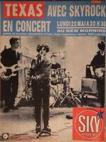 PUBLICITÉ DE PRESSE 1989 TEXAS EN CONCERT AVEC SKYROCK - ADVERTISING