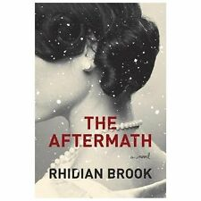 NEW - The Aftermath by Rhidian Brook (2013, Hardcover)