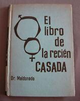 EL LIBRO DE LA RECIÉN CASADA - DR. MALDONADO 1962