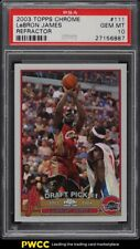 2003 Topps Chrome Refractor LeBron James ROOKIE RC #111 PSA 10 GEM MINT