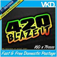 420 Blaze It Sticker/ Decal - Bong Weed Bogan Drift Ute 4x4 Get High Ganja Dope