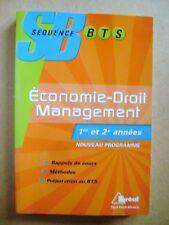 Livre Economie droit management  BTS 1re et 2e années  /B28