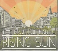 THE FRUITFUL EARTH - Rising Sun - 2014 UK 10-track CD album - BRAND NEW & SEALED