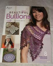 Crochet:BEAUTIFUL BULLIONS PATTERN BOOK~ ANNIES