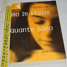 CARCASI Giulia - MA LE STELLE QUANTE SONO - Super UE Feltrinelli - libri usati