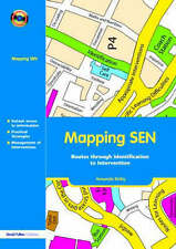 Mapping SEN: Routes Through Identification to Intervention by Amanda Kirby...