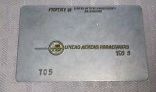 Rare Vintage Lineas Aereas Paraguayas Metal Ticket Validation Plate Travel