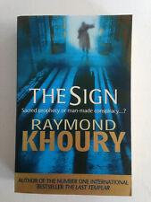 The Sign by Raymond Khoury (Paperback, 2009)