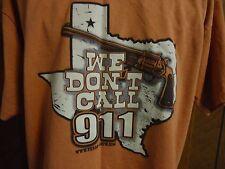 "Men's L Gildan Rust T-Shirt ""We Don't Call 911"" Texas/Gun"