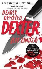 Dearly Devoted Dexter (Vintage CrimeBlack Lizard)