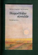 Stoppelfelder streichle Marliese Klingmann Ilse Rohnacher Mundartgedichte Pfalz
