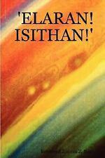 'elaran! Isithan!' by Joanna Z. Ray (2007, Paperback)