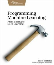 Programming Machine Learning by Paolo Perrotta 9781680506600   Brand New