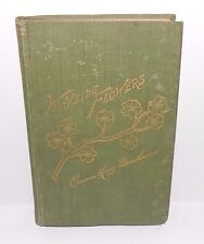 Wayside Flowers, by Emma King Benham (1902-Hardcover) Signed, First Edition