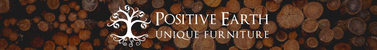 Positive Earth Unique Furniture