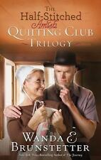 The Half-Stitched Amish Quilting Club Trilogy by Wanda E. Brunstetter (2015,...