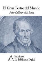 El Gran Teatro del Mundo (Spanish Edition)-ExLibrary