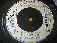 """ROBIN GIBB - HOW OLD ARE YOU    7"""" VINYL"""