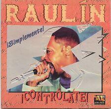 Raulin Rosendo - Controlate! - ORIGINAL CD! DESEO, FRENTE A UNA COPA DE VINO