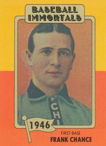 Frank Chance 1980-87 SSPC Baseball Immortals #40 HOF Chicago Cubs