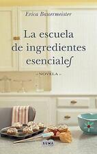 Escuela de ingredientes esenciales (The School of Essential Ingredient-ExLibrary
