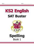 KS2 English SAT Buster: Spelling Book 1 (for the 2019 tests) by CGP Books (Paper