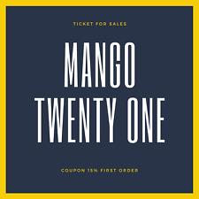 Mango Twenty One Ticke Coupon off 15% First order max 20$
