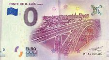 BILLET 0 EURO  PONTE DE LUIS PORTO PORTUGAL 2018-1 NUMERO 4800