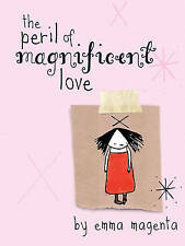 The Peril of Magnificent Love, Magenta, Emma, Used; Good Book