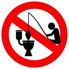 No Fishing in Toilet, Diecut vinyl adhesive sticker decal  105x105mm