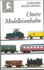 """""""UNSERE MODELLEISENBAHN""""~G. ROSENZWEIG-STECKENPFERD BÜCHEREI-"""