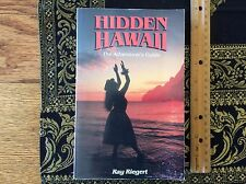 Hidden Hawaii by Ray Riegert  1991 The Adventurer's Guide 6th edition