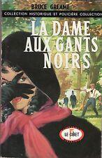 LE GIBET COLLECTION HISTORIQUE ET POLICIERE No 8 (1956) LA dame aux gants noirs
